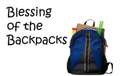 September 4th:  Blessing of the Backpacks