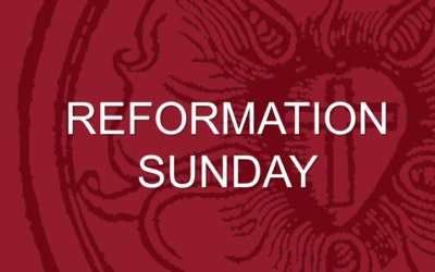 10/28: REFORMATION SUNDAY!